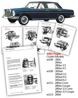 Mercedes Workshop Service Manual w108 w109 w111 w113 280se 3.5 4.5 6.3 300 SEL S