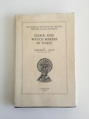 Clock and Watchmakers in Wales by Iorwerth C. Peate