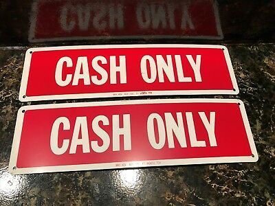 "lot of 2 VINTAGE CASH ONLY TIN METAL SIGN 15"" X 4"" UNUSED"