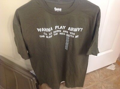 "New with tags Large T-Shirt ""Wanna Play Army?  I'll Lie Down..."" L"