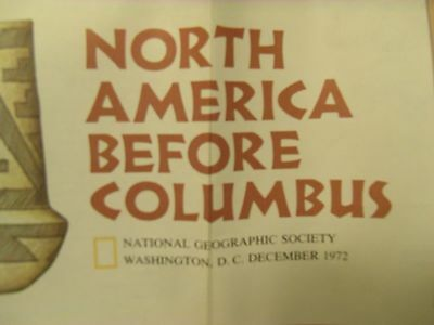 National Geographic Map North America Before Columbus December 1972