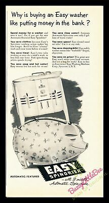 Print Ad~1952~Easy Spindrier~Washing Machine~Like Putting Money in the Bank~I500