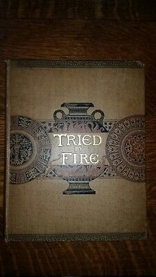 Book Tried By Fire By Susan S. Frackleton 1892 2nd Printing,arts craft pottery