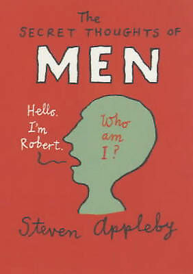 The Secret Thoughts of Men by Steven Appleby (Paperback, 2001)