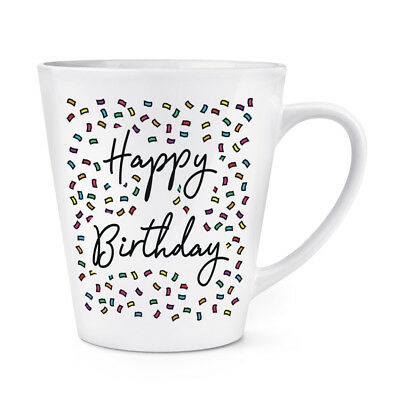Happy Birthday Confetti 12oz Latte Mug Cup Funny 18th 21st