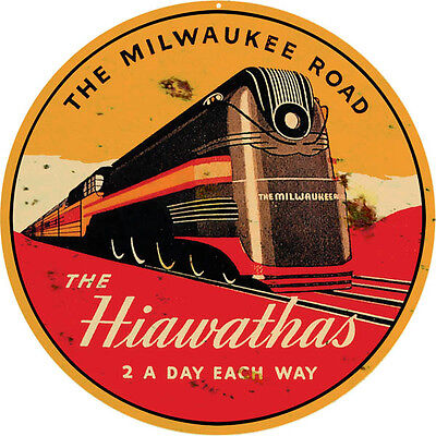 Reproduction Hiawathas 2 A Day Railroad Sign 14 Round