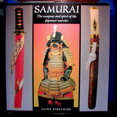 Book: Samurai: The Weapons And Spirit Of The Japanese Warrior, By Sinclaire