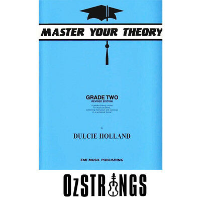 Master Your Theory Grade Two - Revised Edition by Dulcie Holland
