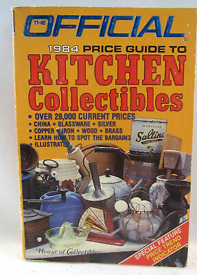 Official 1984 Price Guide to KITCHEN COLLECTIBLES