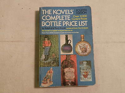 The Kovels' Complete Bottle Price List Fourth Edition 1977