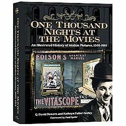 One Thousand Nights at the Movies: An Illustrated History of Motion Pictures