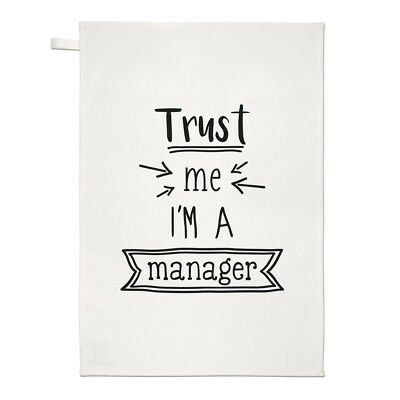 Trust Me I'm A Manager Tea Towel Dish Cloth - Funny Boss Best Favourite