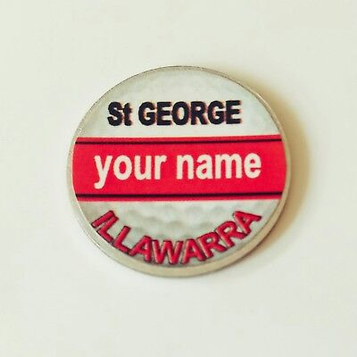 anneys - your OWN PERSONALISED  ** St George ILLAWARRA ** golf ball marker!!