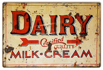 """Reproduction Aged Dairy Certified Quality Milk Cream Sign 12""""x18"""""""