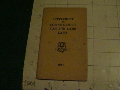 Vintage Original 1941 Supplement to Connecticut FISH & GAME LAWS -- 39page