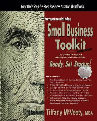 Entrepreneurial Edge Small Business Toolkit: By Tiffany McVeety