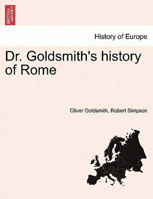Dr. Goldsmith's History Of Rome: By Oliver Goldsmith, Robert Simpson