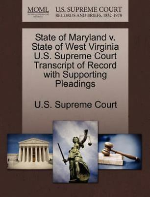 State Of Maryland V. State Of West Virginia U.S. Supreme Court Transcript Of ...