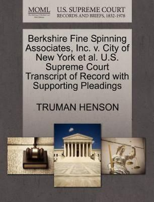 Berkshire Fine Spinning Associates, Inc. V. City Of New York Et Al. U.S. Supr...