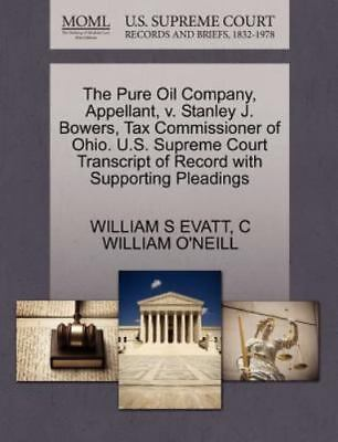 The Pure Oil Company, Appellant, V. Stanley J. Bowers, Tax Commissioner Of Oh...