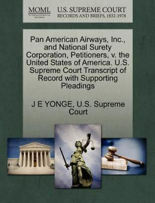 Pan American Airways, Inc., And National Surety Corporation, Petitioners, V. ...