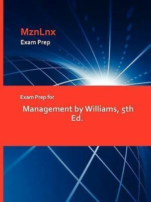 Exam Prep for Management by Williams, 5th Ed.