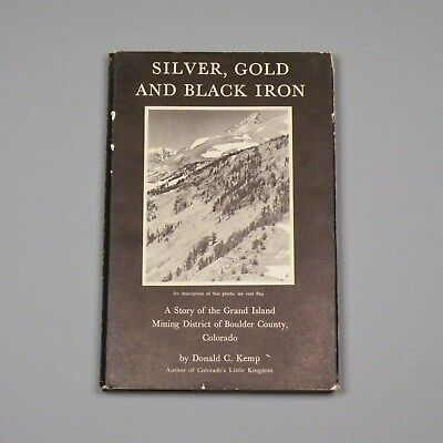 1960 book - Grand Island Mining District, Boulder County, Colorado - SIGNED