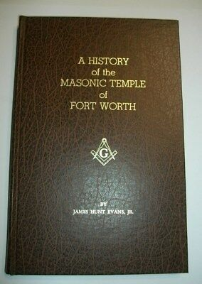A History Masonic Temple Fort Worth Texas 1977 Signed James Hunt Evans Jr Book