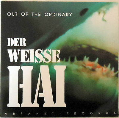 Out Of The Ordinary – Der Weisse Hai