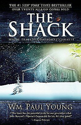 The Shack: Where Tragedy Confronts Eternity (eB00K)