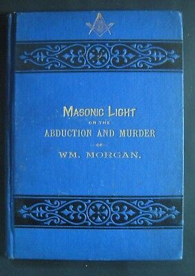🔥MASONIC LIGHT_FREEMASON MURDER of WILLIAM MORGAN_NEW YORK_Anti-Masonic Party_