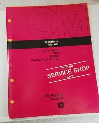 JOHN DEERE 7020 Tractor OPERATOR MANUAL Service Shop Copy OM-R55032