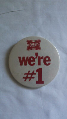 "Vintage Large Miller High Life Beer Logo 3"" Pin Back Button ""we're # 1"""