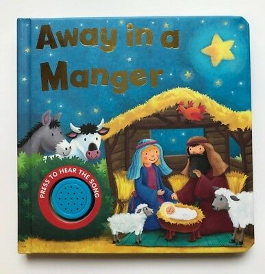 Away In A Manger Musical Sound and Sing Along Book For Kids ages 0 months+, New