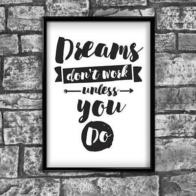 Motivational Inspirational Positive Thoughts Quote Dreams Poster Print Wall 171