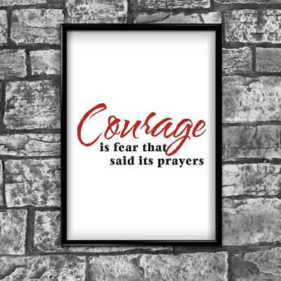 Motivational Inspirational Positive Thoughts Quote Courage Poster Print Wall 228