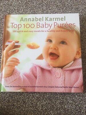 Top 100 Baby Purees: 100 quick and easy meals for a healthy and happy baby by...