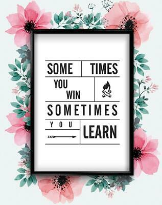 Sometimes You Win Motivational Inspirational Quote Poster Print Wall Art