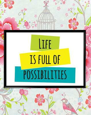 Life Full Possibilities Motivational Inspirational Quote Poster Print Wall Art