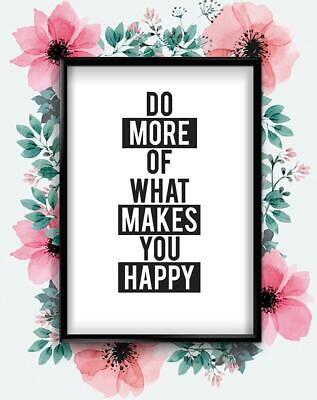 Do What Makes You Happy Motivational Inspirational Quote Poster Print Wall Art