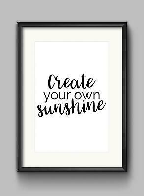 Create Your Own Sunshine Motivational Inspirational Quote Poster Print Wall Art