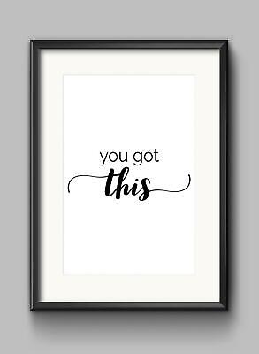 You Got This Motivational Inspirational Quote Poster Print Wall Art