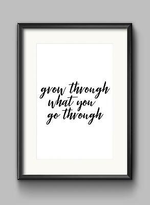 Grow Through What Motivational Inspirational Quote Poster Print Wall Art