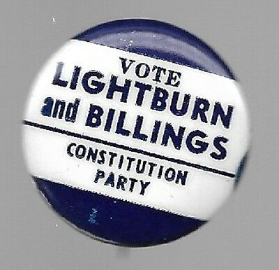 Lightburn And Billings Constitution Party 1964 Political Campaign Pin