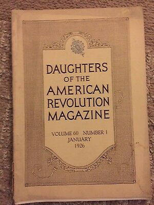 Daughters Of The American Revolution Magazine January 1926 Volume 60 No 1
