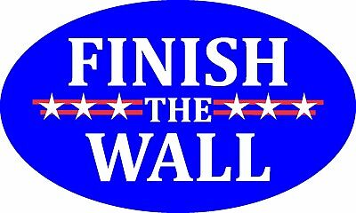 Trump Border Finish The Wall Illegal Immigration 2020 Decal Window Bumper