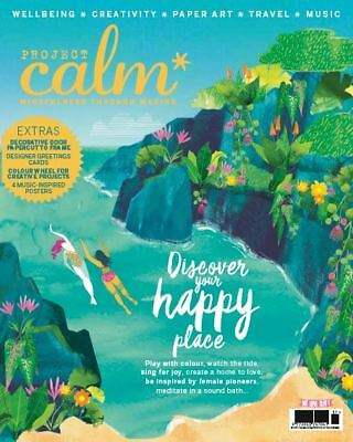 Project Calm Magazine ~ Discover Your Happy Place ~ Issue 9, 2018