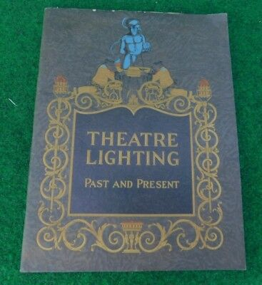 1923 Ward Leonard Electric Co. Book - Theater Lighting Past & Present  Antique