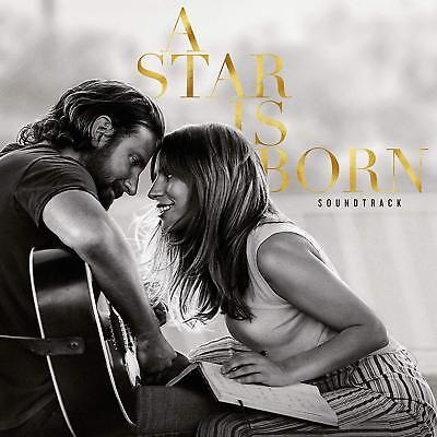 A STAR IS BORN - Soundtrack Bradley Cooper Lady Gaga CD new release 05/10/2018