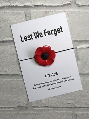 Poppy Remembrance Day Wish Bracelet. Lest We Forget Card. 1918 - 2018 Rememberin